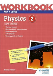 AQA A-level Physics Workbook 2 av Jeremy Pollard (Heftet)