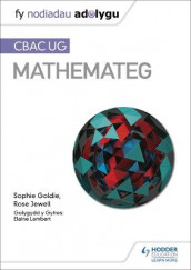 Fy Nodiadau Adolygu: CBAC UG Mathemateg (My Revision Notes: WJEC AS Mathematics Welsh-language edition) av Sophie Goldie og Rose Jewell (Heftet)