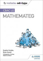 Fy Nodiadau Adolygu: CBAC U2 Mathemateg (My Revision Notes: WJEC A2 Mathematics Welsh-language edition) av Sophie Goldie og Rose Jewell (Heftet)