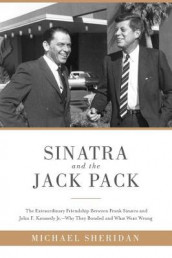 Sinatra and the Jack Pack av David Harvey og Michael Sheridan (Innbundet)