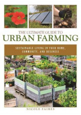 Omslag - The Ultimate Guide to Urban Farming