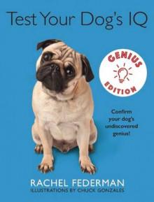 Test Your Dog's IQ Genius Edition av Rachel Federman (Innbundet)