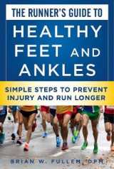 Omslag - The Runner's Guide to Healthy Feet and Ankles
