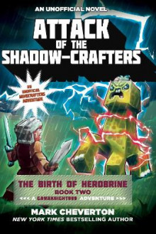Attack of the Shadow-Crafters: A Gameknight999 Adventure: An Unofficial Minecrafter's Adventure Book 2 av Mark Cheverton (Heftet)