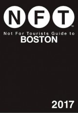 Omslag - Not for Tourists Guide to Boston 2017