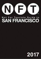 Omslag - Not for Tourists Guide to San Francisco 2017