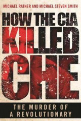 Omslag - How the CIA Killed Che