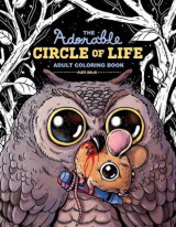 Omslag - The Adorable Circle of Life Adult Coloring Book
