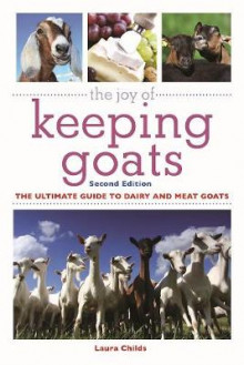 The Joy of Keeping Goats av Laura Childs (Heftet)