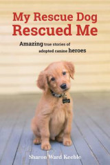 Omslag - My Rescue Dog Rescued Me