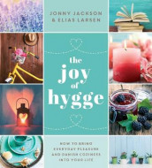 The Joy of Hygge av Jonny Jackson og Elias Larson (Innbundet)