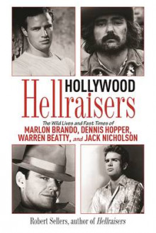 Hollywood Hellraisers av Robert Sellers (Heftet)