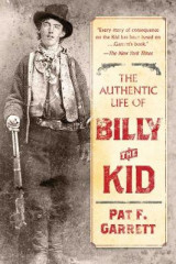 Omslag - The Authentic Life of Billy the Kid