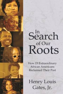 In Search of Our Roots av Henry Louis Gates (Heftet)