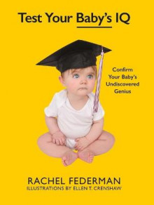 Test Your Baby's IQ av Rachel Federman (Innbundet)