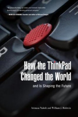 Omslag - How the ThinkPad Changed the World--And Is Shaping the Future