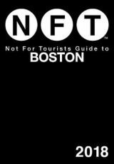 Omslag - Not For Tourists Guide to Boston 2018