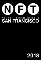 Omslag - Not For Tourists Guide to San Francisco 2018