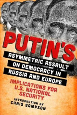 Omslag - Putin's Asymmetric Assault on Democracy in Russia and Europe