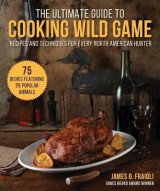 Omslag - The Ultimate Guide to Cooking Wild Game