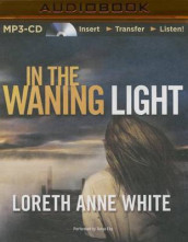 In the Waning Light av Loreth Anne White (Lydbok-CD)