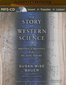 The Story of Western Science av Susan Wise Bauer (Lydbok-CD)