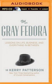 The Gray Fedora av Kerry Patterson (Lydbok-CD)