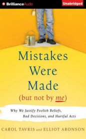 Mistakes Were Made but Not by Me av Elliot Aronson og Carol Tavris (Lydbok-CD)