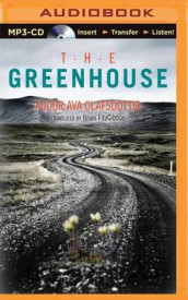 The Greenhouse av Audur Ava Olafsdottir (Lydbok-CD)