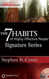 The 7 Habits of Highly Effective People - Signature Series av Stephen R. Covey (Lydbok-CD)