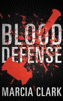 Blood Defense av Marcia Clark (Lydbok-CD)