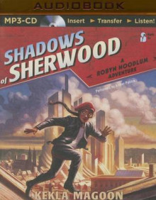 Shadows of Sherwood av Kekla Magoon (Lydbok-CD)