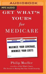 Omslag - Get What's Yours for Medicare