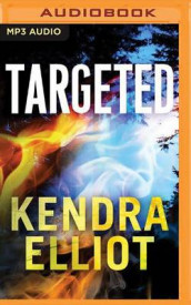 Targeted av Kendra Elliot (Lydbok-CD)