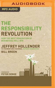 The Responsibility Revolution av Jeffrey Hollender og Bill Breen (Lydbok-CD)