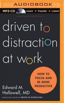 Driven to Distraction at Work av Ned Hallowell og M D Edward M Hallowell (Lydbok-CD)