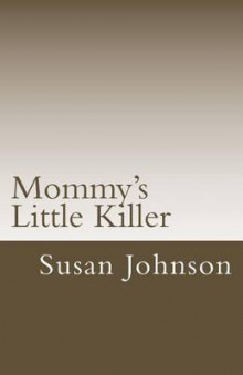Mommy's Little Killer av Susan Johnson (Heftet)