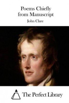 Poems Chiefly from Manuscript av John Clare (Heftet)