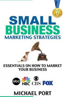 Small Business Marketing Strategies av Michael Port (Heftet)