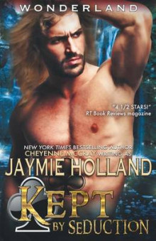 Kept by Seduction av Jaymie Holland (Heftet)