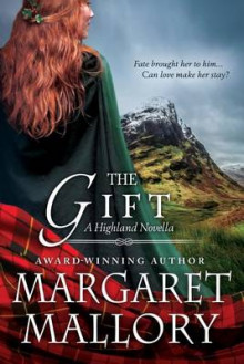 The Gift av Margaret Mallory (Heftet)
