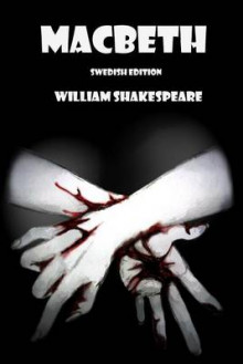 Macbeth (Swedish Edition) av William Shakespeare (Heftet)
