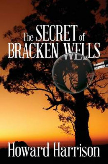 The Secret of Bracken Wells av Howard Harrison (Heftet)