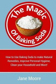 The Magic of Baking Soda av Jane Moore (Heftet)