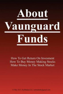 About Vanguard Funds av Ted Sorensen (Heftet)