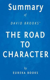 Omslag - Summary of David Brooks' the Road to Character