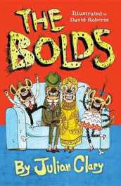 The Bolds av Julian Clary (Innbundet)