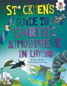 Stickmen's Guide to Earth's Atmosphere in Layers av Catherine Chambers (Innbundet)