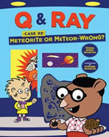 Omslag - Q & Ray: Meteorite or Meteor-Wrong?: Case #2