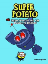 Omslag - Super Potato and the Castle of Robots
